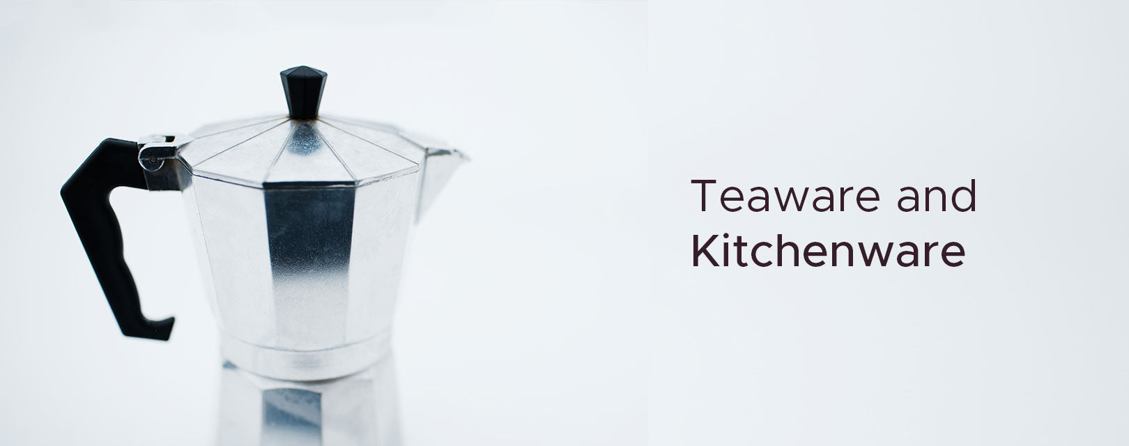 Teaware & Kitchenware