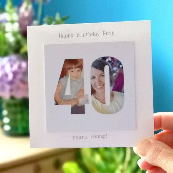 Personalised 40th Forty Birthday Photo Card