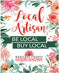 Maricopa County Home Shows Local Artisan Marketplace