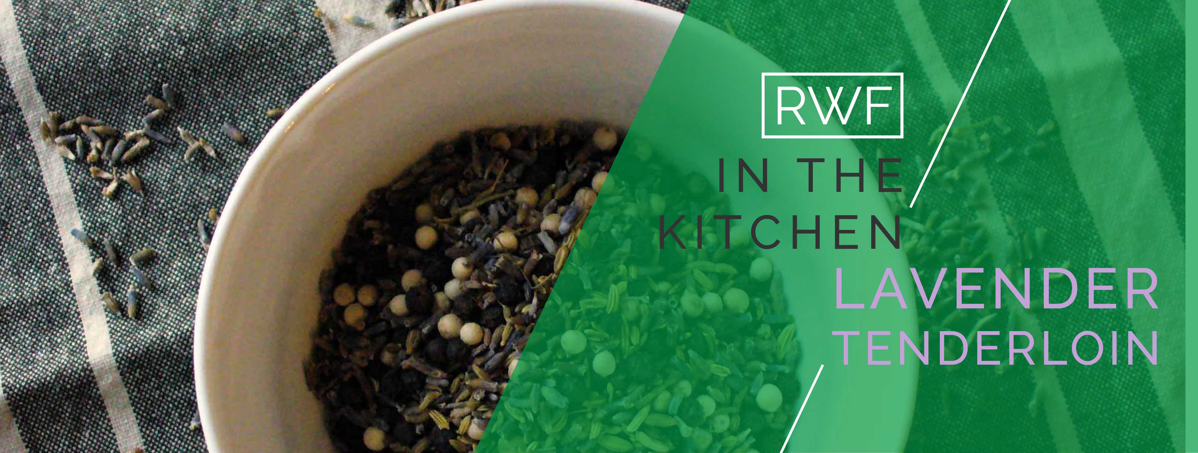 Rainwater Farm In the Kitchen Lavender Tenderloin Recipe