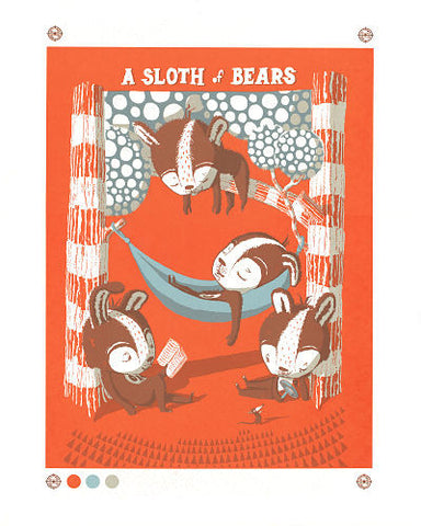 A SLOTH OF BEARS Screen Print