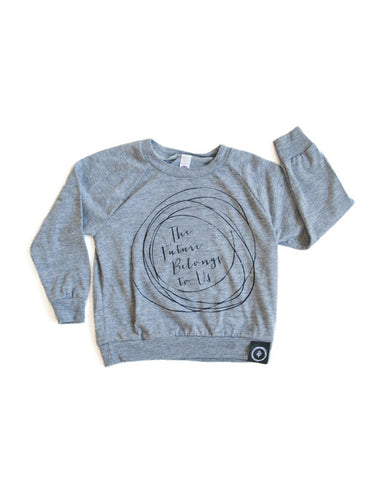 The Future Belongs to Us Raglan Pullover