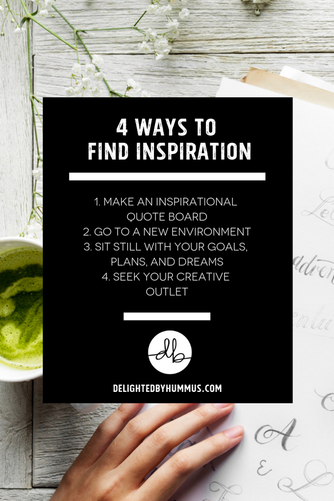 Love and Inspiration delightedbyhummus.com #love #inspire #inspiration