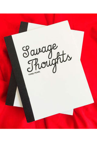 Savage Thoughts Notebook - YVNG PEARL