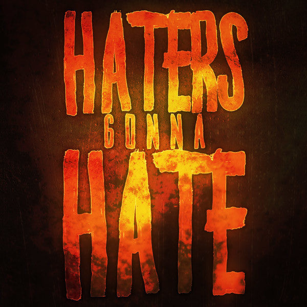 JST Haters Gonna Hate