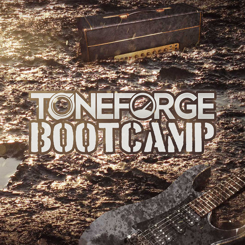 Toneforge Bootcamp
