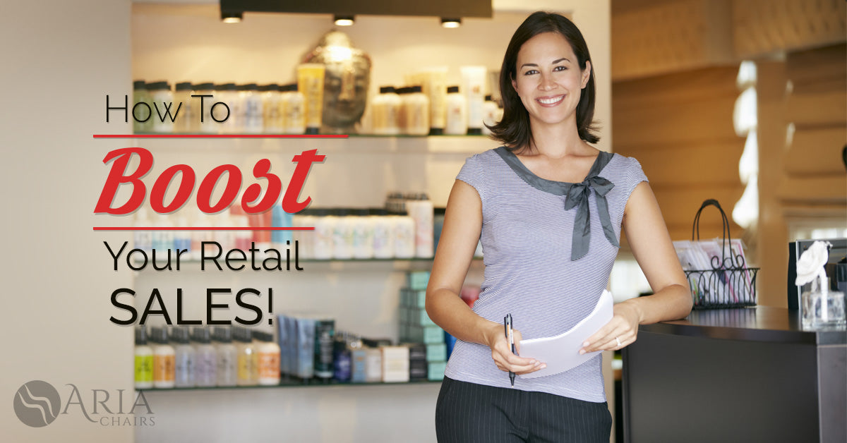 How To Boost Your Retail Sales