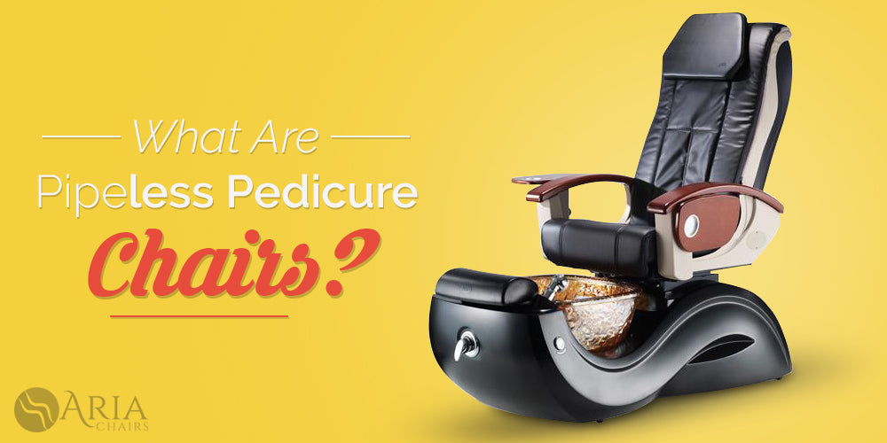 What are pipeless pedicure chairs?