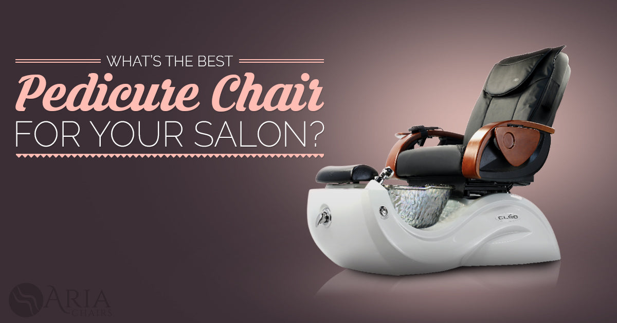 What's The Best Pedicure Chair For Your Salon? J&A Cleo GX Pedicure Chair | Aria Chairs