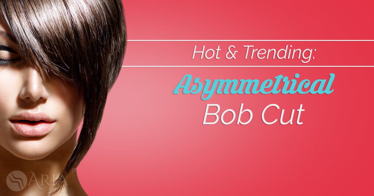 Hot and Trending: The Asymmetrical Bob Cut