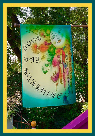 Good-Day-Sunshine-28x40-House-Flag-Fly-Me_-The-Sunny-Breezes-Decorative-Flags-Collection-designed-by-T-Cards-by-Bad-Ballerinas-Photo-The-Sunnies-Songs-and-Sayings