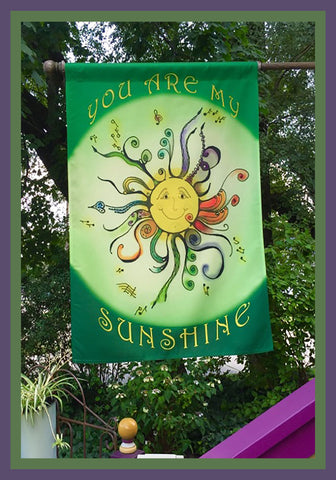 You-Are-My-Sunshine-28x40-House-Flag-Fly-Me_-The-Sunny-Breezes-Decorative-Flags-Collection-designed-by-T-Cards-by-Bad-Ballerinas-Photo-The-Sunnies-Songs-and-Sayings