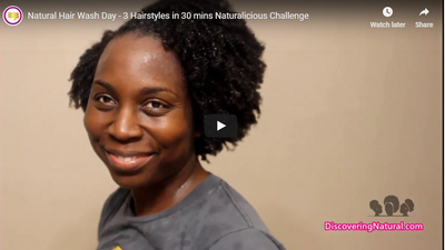 Natural Hair Wash Day - 3 Hairstyles in 30 mins Naturalicious Challenge