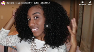 Naturalicious 30 min Wash Day Routine  Natural Hair