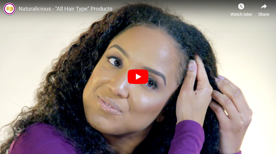 "Naturalicious - ""All Hair Type"" Products"