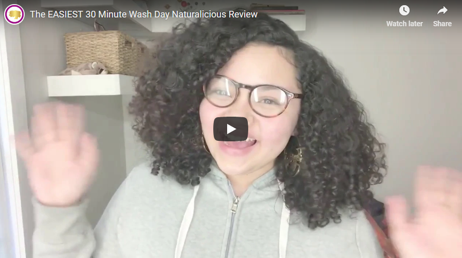 The EASIEST 30 Minute Wash Day Naturalicious Review