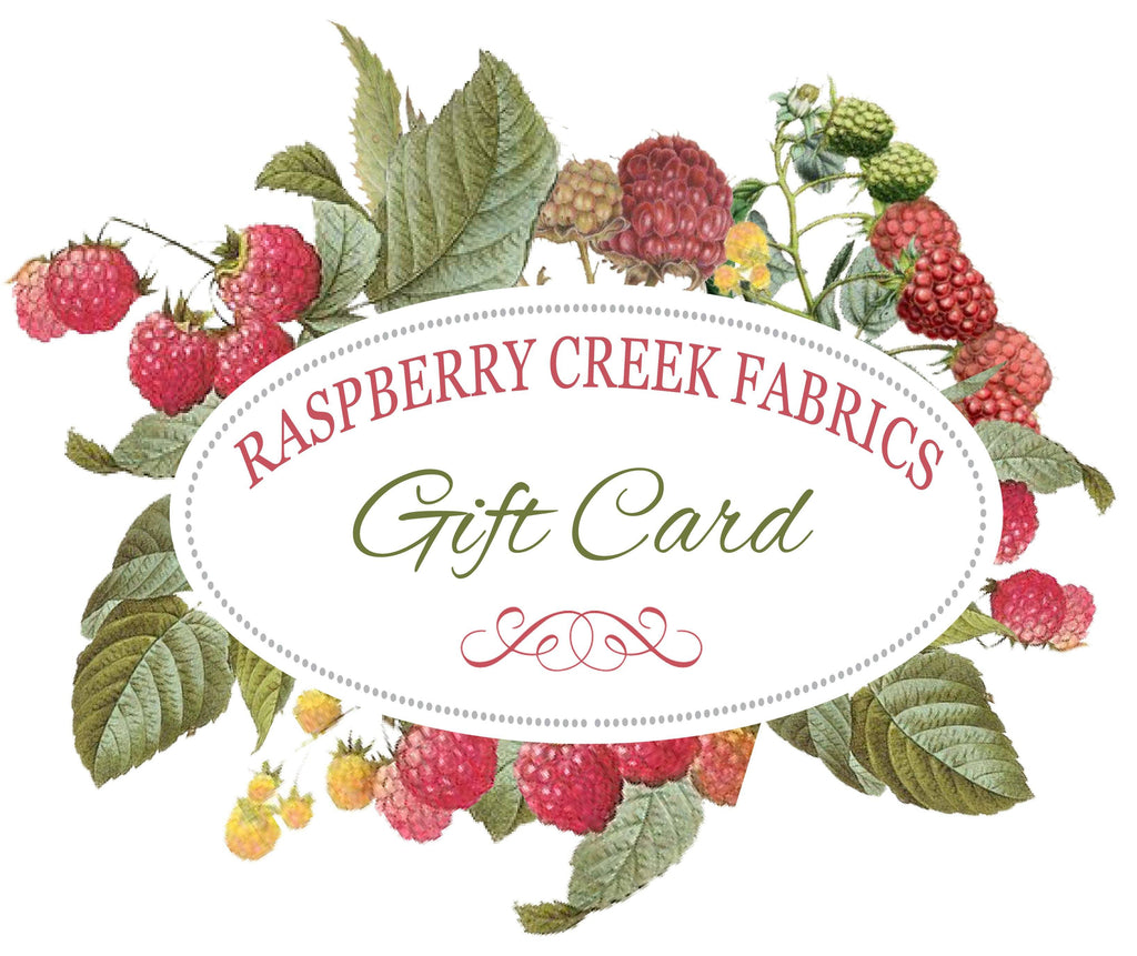 Raspberry Creek Fabrics Gift Card - Raspberry Creek Fabrics