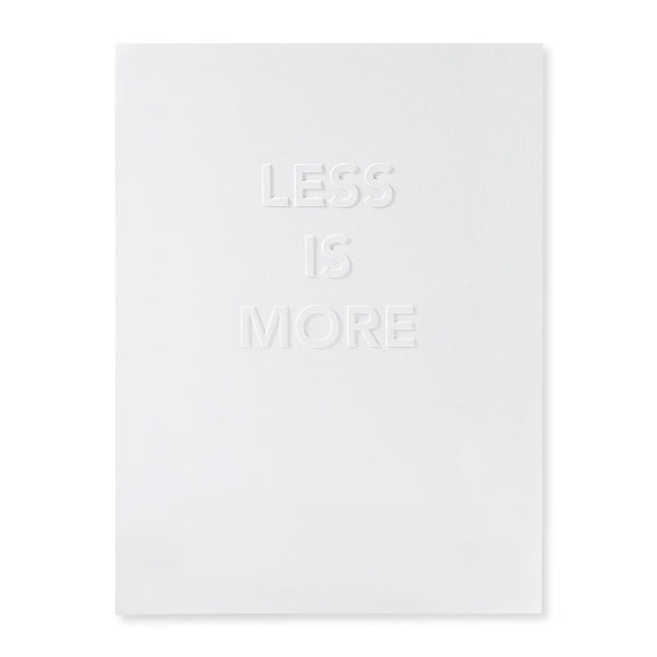 Less is More Poster 30x40cm