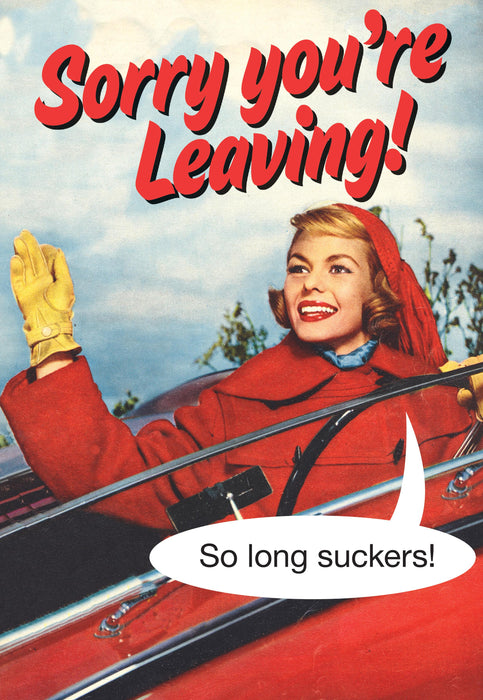 Card - Sorry you're Leaving by Kiss Me Kwik-Scarpa Imports-Homing Instincts