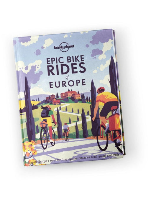 Epic Bike Rides of Europe-Lonely Planet-Homing Instincts