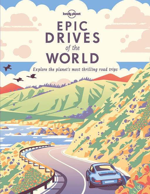 Epic Drives of the World-Lonely Planet-Homing Instincts