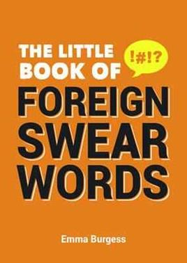 Little Book of Foreign Swear Words-Brumby Sunstate-Homing Instincts