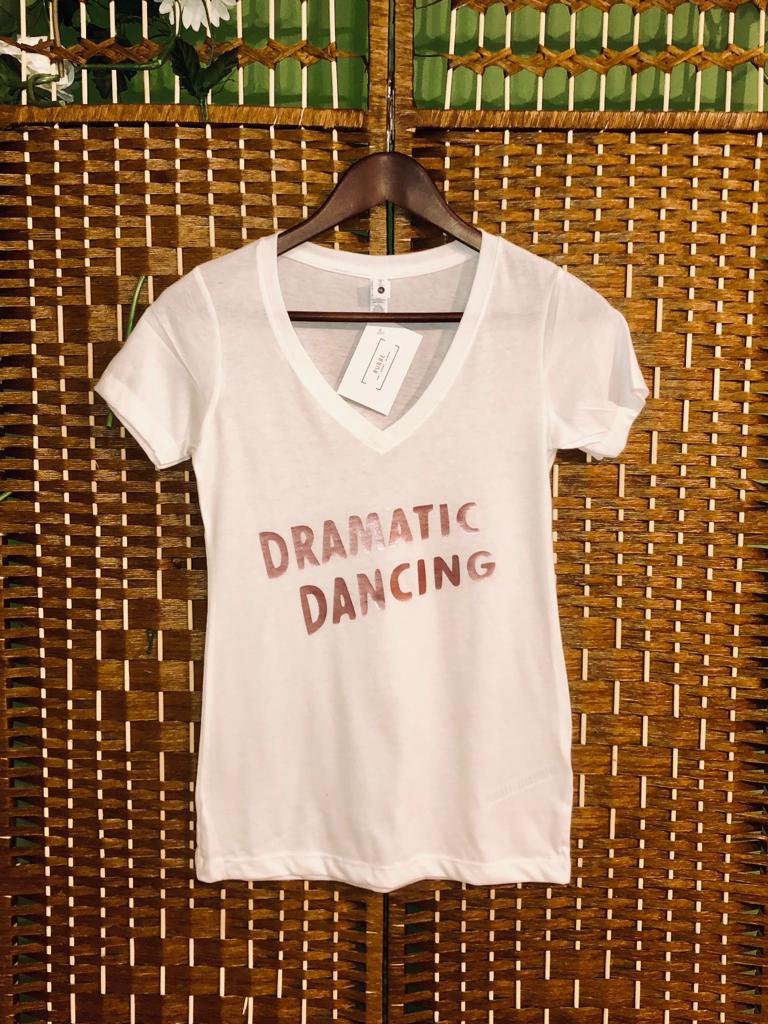 'Dramatic Dancing' White V-neck Tee with Rose Gold Writing