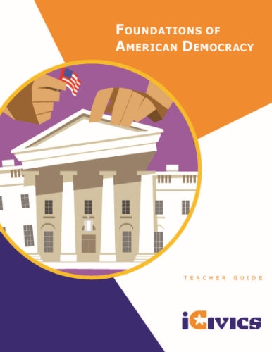 Foundations of American Democracy: Teacher's Guide