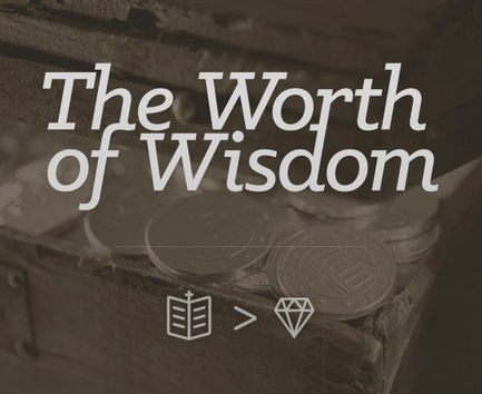 The Worth of Wisdom