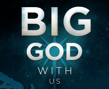 Big God with Us