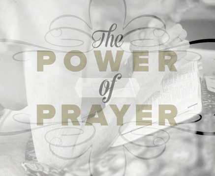 The Power of Prayer