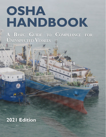 OSHA Handbook, A Basic Guide to Compliance for Uninspected Vessels (eBook)