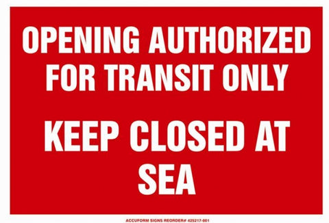 Keep Closed at Sea Placard