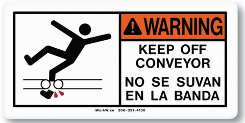 Warning, Keep Off Conveyor Placard
