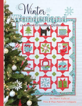 Winter Wonderland Book by Sherri Falls of This & That Pattern Company