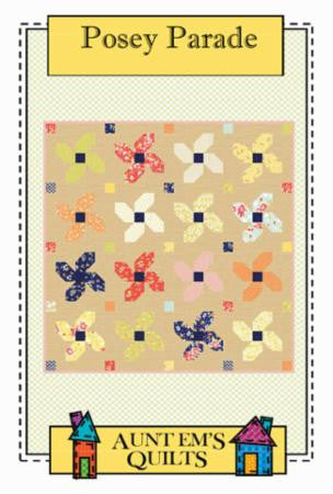 Posey Parade Quilt Pattern by Aunt Em's Quilt