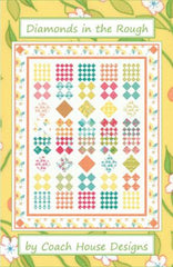Diamonds in the Rough Quilt Pattern by Coach House Designs