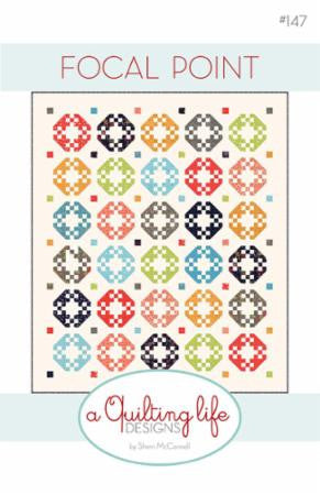 Focal Point Quilt Pattern by Sherri McConnell of A Quilting Life Designs