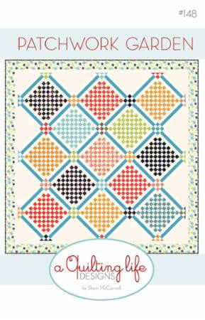 Patchwork Garden Quilt Pattern by Sherri McConnell of A Quilting Life Designs