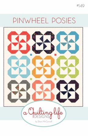 Pinwheel Posies Quilt Pattern by Sherri McConnell of A Quilting Life Designs