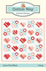 Love You Most Quilt Pattern by Cotton Way