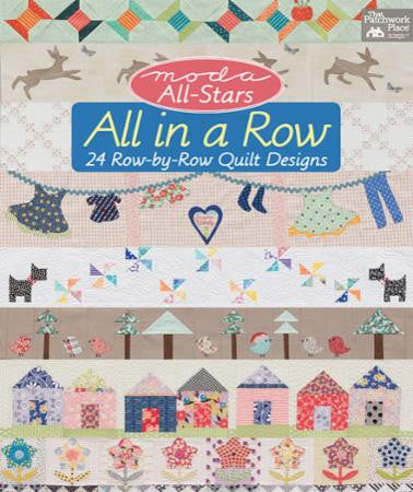 All in a Row Quilt Book by Moda All-Stars