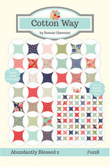 Abundantly Blessed Quilt Pattern by Cotton Way