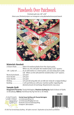 Pinwheels Over Patchwork Quilt Pattern by Taunja Kelvington of Carried Away Quilting