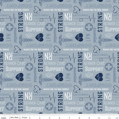 Nobody Fights Alone Blue Nurse Yardage by Riley Blake Designs