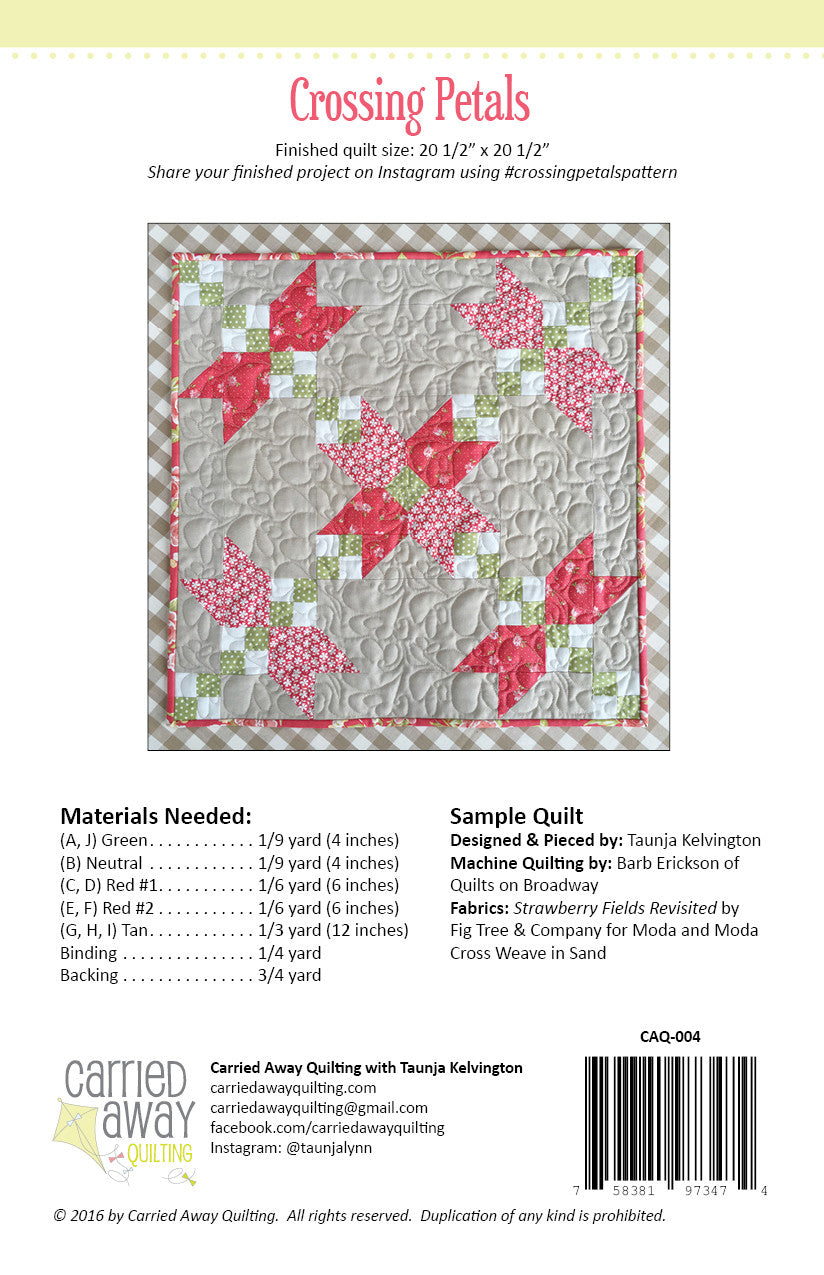 Crossing Petals Mini Quilt Pattern by Taunja Kelvington of Carried Away Quilting