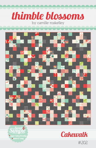 Cakewalk Quilt Pattern by Thimble Blossoms