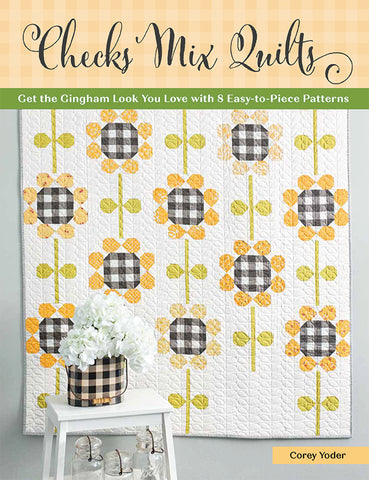 Checks Mix Quilts Book By Coriander Quilts