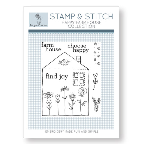 Stamp and Stitch Happy Farmhouse Collection by Poppie Cotton