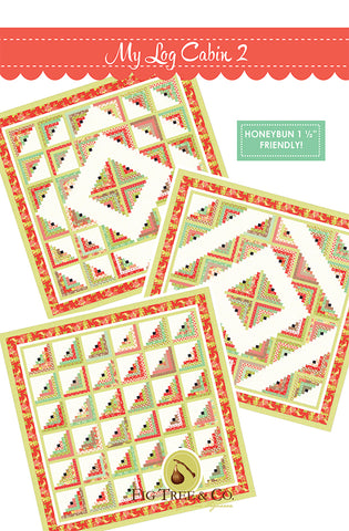 My Log Cabin 2 Quilt Pattern by Fig Tree & Co.